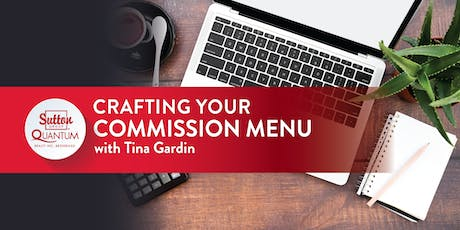 "Class: ""Crafting Your Commission Menu"" with Tina Gardin tickets"