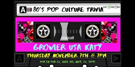 80's Pop Culture Trivia at Growler USA Katy tickets