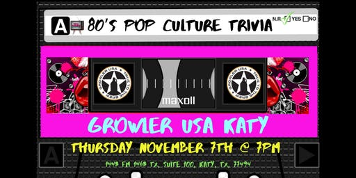80's Pop Culture Trivia at Growler USA Katy