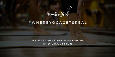 #WhereYogaGetsReal with Ann-See Yeoh (Bolton) tickets