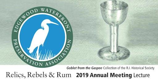 EWPA Annual Meeting Lecture: Relics, Rebels, and Rum