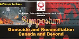 Symposium on Genocide and Reconciliation. Canada and...