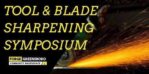 Tool & Blade Sharpening Symposium