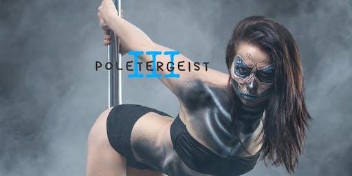 Poletergeist III Halloween Showcase