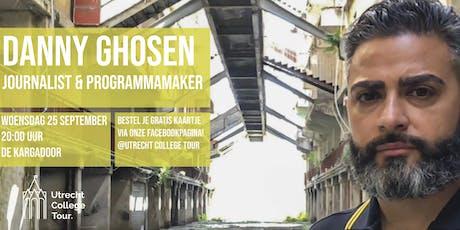 Danny Ghosen bij Utrecht College Tour tickets