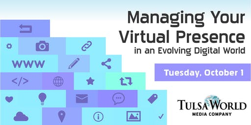 Managing Your Virtual Presence - Lunch