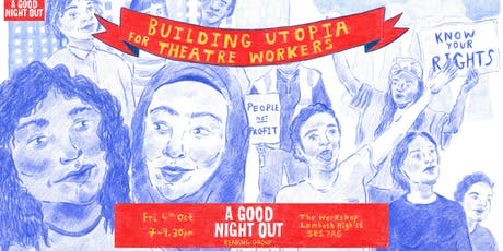 Theatre Utopia: Building Utopia for Theatre Workers tickets