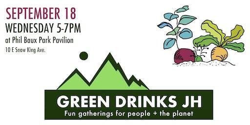 Green Drinks JH