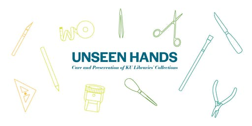 Unseen Hands: Care and Preservation of KU Libraries' Collections