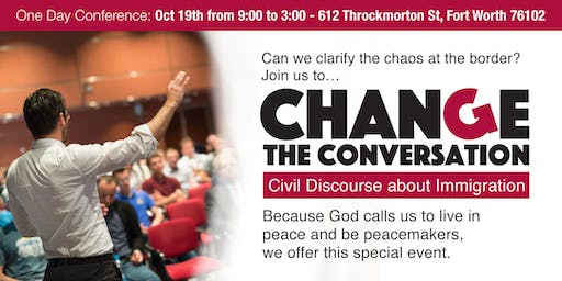 Civil Discourse about Immigration - First Christian Church 1 Day Conference
