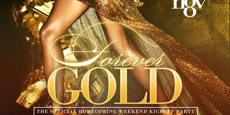 FOREVER GOLD - XAVIER UNIVERSITY'S OFFICIAL HOMECOMING WEEKEND ALUMNI KICKOFF PARTY tickets