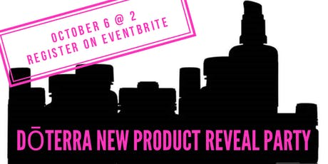 dōTERRA New Product Reveal Party tickets