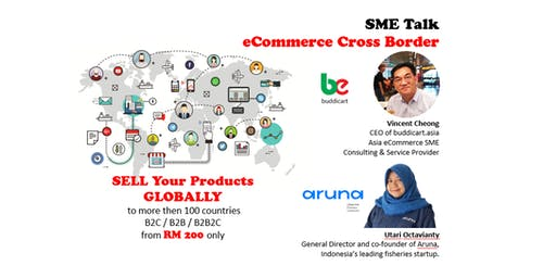"SME TALK ""E-Commerce Cross Border"""