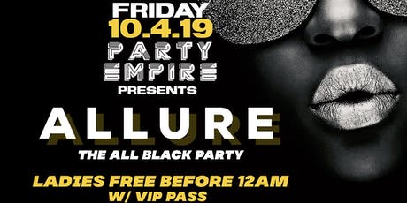 ALLURE   THE ALL BLACK PARTY tickets