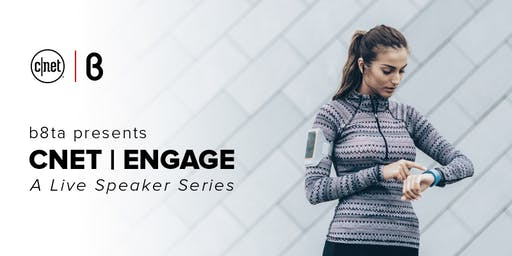 CNET| Engage: A Live Speaker Series