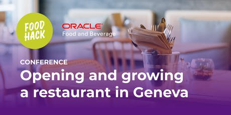Opening and growing a restaurant in Geneva billets