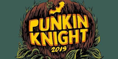 Punkin' Knight 2019 tickets