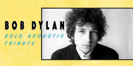 Bob Dylan: Solo Acoustic Tribute @ UpTown Cafe & Gallery tickets