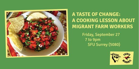 A Taste of Change: A Cooking Lesson About Migrant Farm Workers tickets