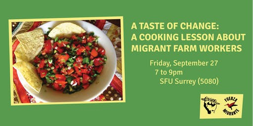 A Taste of Change: A Cooking Lesson About Migrant Farm Workers
