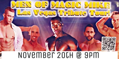 Men of Magic Mike Las Vegas Tribute Tour!