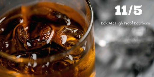 BoldAF: High Proof Bourbons