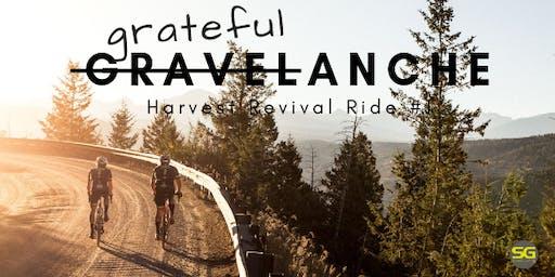 "Gravelanche: Harvest Revival Ride #2 ""Gratefulanche"""