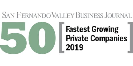 2019 San Fernando Valley Business Journal's Fastest Growing Private Companies tickets