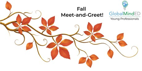 Fall Meet-and-Greet! GlobalMindEd Young Professionals tickets