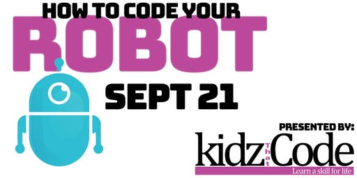 How To Code Your Robot - Coding Event