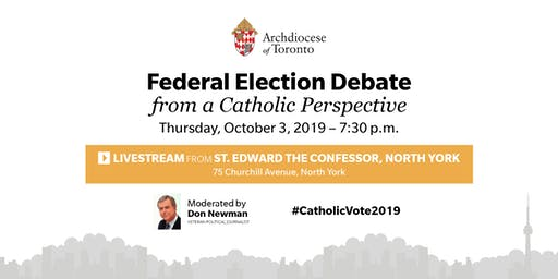 Federal Election Debate Livestream at St. Edward the Confessor, North York