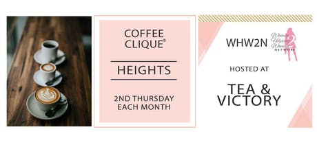 WHW2N - Coffee Clique ® - Heights tickets