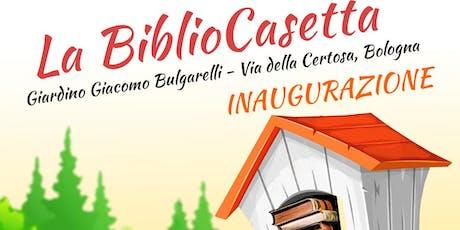 """INAUGURAZIONE DELLA """"BIBLIOCASETTA"""" biglietti"""