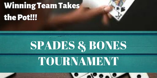 SPADES & BONES TOURNAMENT