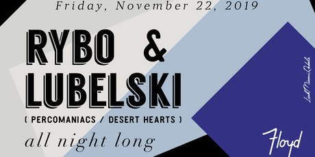 Rybo & Lubelski by Link Miami Rebels tickets