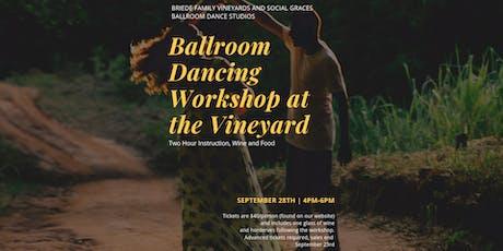 Ballroom Dancing at the Vineyard tickets
