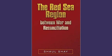 The Red Sea Region between War and Reconciliation tickets