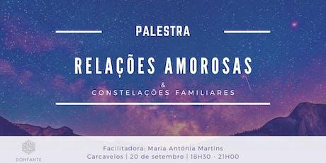 Palestra - Relações Amorosas & Constelações Familiares tickets