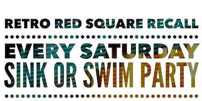 Retro Red Square Recall - Sink Or Swim @ The Orpheum