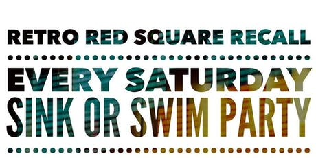 Retro Red Square Recall - Sink Or Swim @ The Orpheum tickets