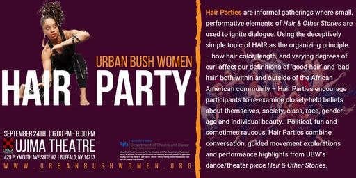 Urban Bush Women | Hair Party