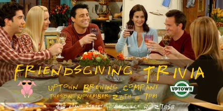 Friendsgiving Trivia at Uptown Brewing Company tickets