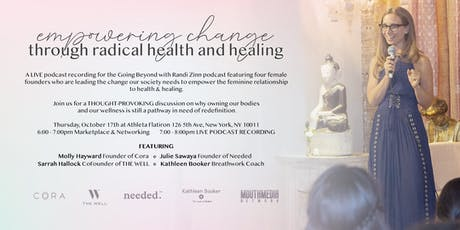 Empowering Change for Women through Radical Health and Healing tickets