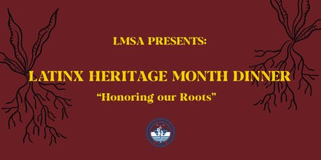 LMSA UC Davis Annual Heritage Month Dinner tickets