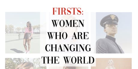 Firsts: Women who are Changing the World entradas