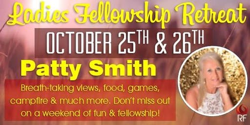 Ladies Fellowship Retreat - October