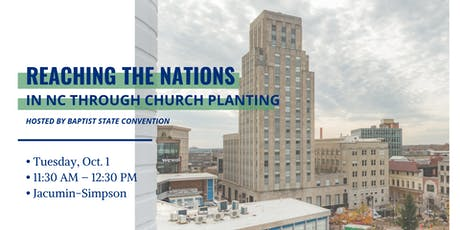 Reaching the Nations in NC through Church Planting tickets