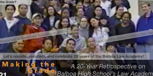 Making the Grade: A 20 Year Retrospective On Balboa High School's Law Academy