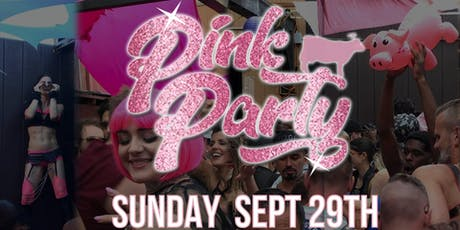 Pink Party 2019 (During and After the Folsom Street Fair) tickets