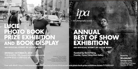 "IPA ""Best of Show""  + Third Annual Lucie Photo Book Prize Exhibitions tickets"